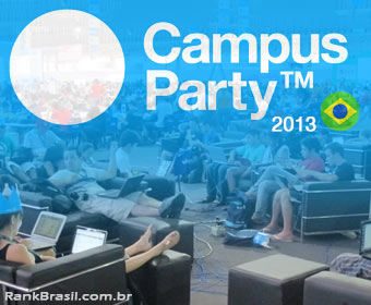 Campus Party começa nesta segunda-feira